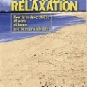 , Instant Relaxation by Debra Lederer and Michael Hall