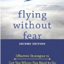 Fear of Flying Course, Fear of Flying Course – how dangerous is flying REALLY?