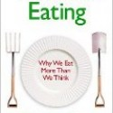 , Mindless Eating by Brian Wansink
